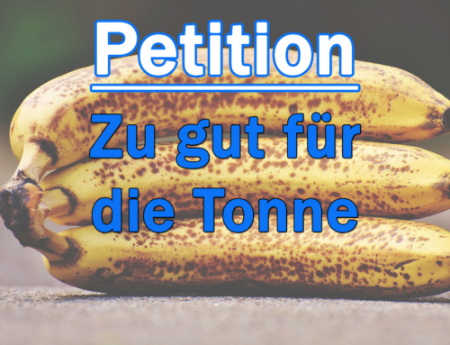 Für solidarisches Teilen – Petition gegen Lebensmittelverschwendung
